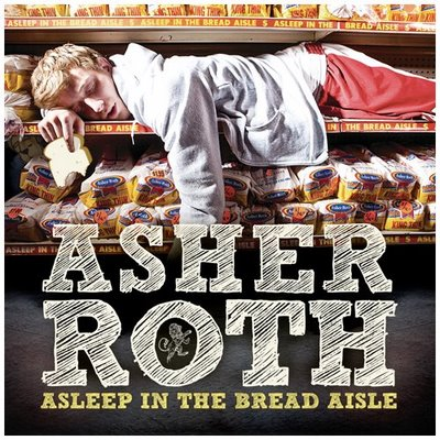 Asher Roth Asleep In The Bread Aisle Album Cover