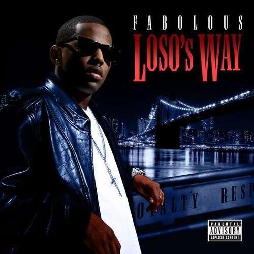 Fabolous loso's way