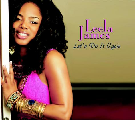 "Leela James ""Let's Do It Again"""