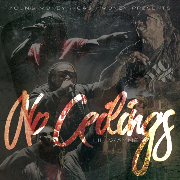 Lil Wayne No Ceilings cover pic